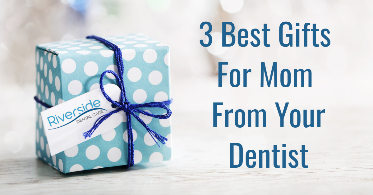 best-gifts-for-mom-from-dentist