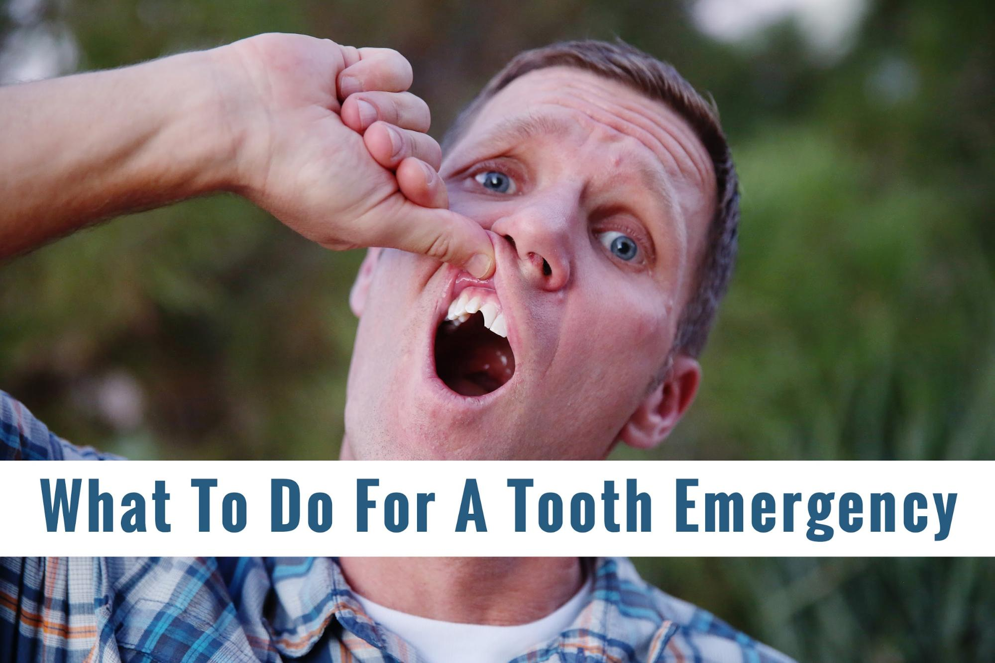What To Do For A Tooth Emergency