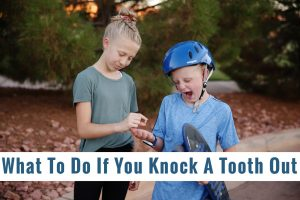 What To Do If You (Or Your Kid) Knock A Tooth Out