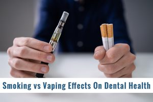 Smoking vs Vaping, which is worse for dental health