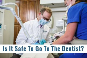 Is It Safe To Start Going To The Dentist Again