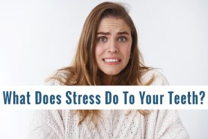 what does stress do to teeth